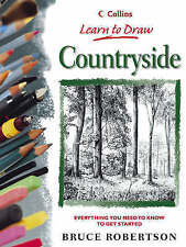 Collins Learn to Draw Countryside by Bruce Robertson (Paperback, 1993)
