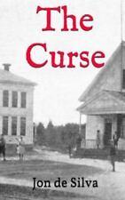 The Curse by Jon de Silva (2013, Paperback)
