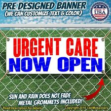 Urgent Care Now Open Advertising Vinyl Banner Flag Sign Many Sizes Usa Medicine