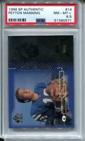 1998 SP Authentic Football 14 Peyton Manning Rookie Card Graded PSA Nm MINT+ 8.5