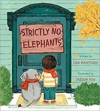 Strictly No Elephants - Paperback By Lisa Mantchev - GOOD