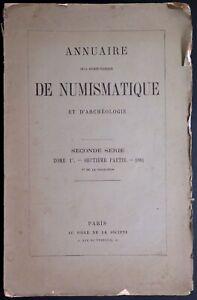 LI0043 - ANNUAIRE DE NUMISMATIQUE ET D'ARCHEOLOGIE - Tome 1er - 7ème partie 1881
