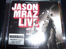 Jason Mraz Tonight Not Again Live At The Eagles Ballroom CD – Like New