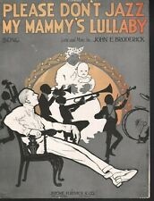 Please Don't Jazz My Mammy's Lullaby 1920 Sheet Music