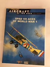 OSPREY AIRCRAFT OF THE ACES No.56 SPAD VII ACES OF WORLD WAR 1