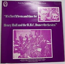 "HARRY HALL BBC DANCE Orchestra : IT'S FIVE FIFTEEN Album Vinyl LP 12"" 33rpm EX"