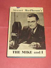 Stewart MacPherson The Mike And I 1st Ed BBC TV Radio Ice Hockey 20 Questions