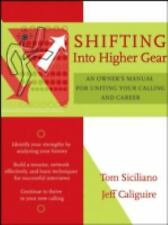 Shifting Into Higher Gear: An Owner's Manual for Uniting Your Calling -ExLibrary