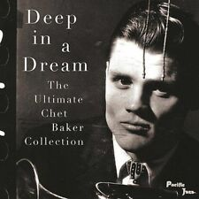 Deep in a Dream: The Ultimate Chet Baker Collection by Chet Baker CD