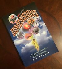 Dimensions: A Spiritual Adventure of Epic Proportions by Bev Hanson (SIGNED Soft