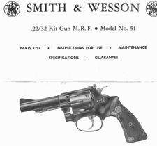 Smith & Wesson Model 51 Revolver Kit Gun - Parts, Use & Maintenance Manual