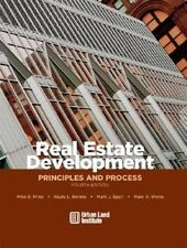 Real Estate Development : Principles and Process by Mike E. Miles, Gayle L....