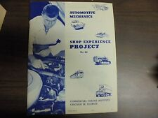 Commerical Trades Automotive Mechanics SHop Experience Projects N0.22