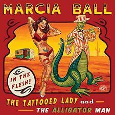 Marcia Ball - Tattooed Lady & the Alligator Man [New CD]