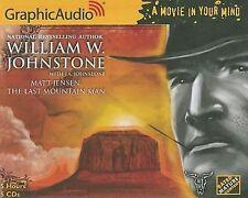 Matt Jensen: The Last Mountain Man 1  The Last Mountain Man, William W. Johnston