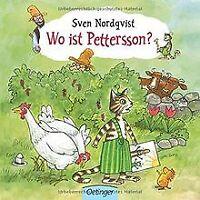 Wo ist Pettersson? von Nordqvist, Sven   Buch   Zustand gut