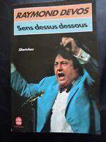 Raymond DEVOS Sens Dessus Dessous -Sketches Livre de poche 1976