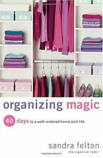 Organizing Magic: 40 Days to a Well-Ordered Home a