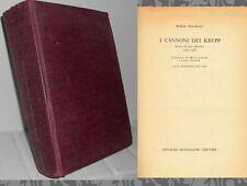 1969: WILLIAM MANCHESTER - I CANNONI DEI KRUPP - PRIMA ED. MONDADORI