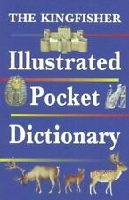 The Kingfisher Illustrated Pocket Dictionary by