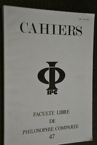 Faculté libre de philosophie comparée / Cahiers N°47 / Ref J6