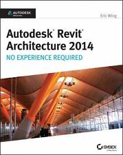 AUTODESK REVIT ARCHITECTURE 2014 - WING, ERIC - NEW PAPERBACK BOOK
