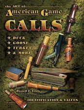 The Art of American Game Call -. Identification & Values Book  Goose Duck Turkey