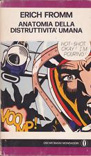 Erich Fromm. Anatomia della distruttività umana. Oscar Mondadori, 1978