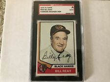 Billy Reay Signed 1974-75 Topps Rookie Card SGC Authentic D. 2004