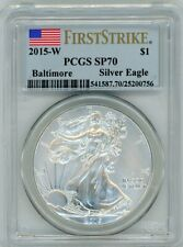 2015-W $1 Burnished Silver Eagle SP70 PCGS Baltimore flag First Strike