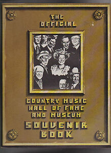 Official Country Music Hall of Fame & Museum Souvenir Book 1978