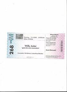 Sammler Ticket: WILLY ASTOR, 13.04.2002, München Circus Krone - unbenutzt