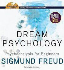 NEW Dream Psychology: Psychoanalysis for Beginners by Sigmund Freud
