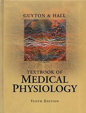 "GUYTON & HALL - ""TEXTBOOK OF MEDICAL PHYSIOLOGY"" - TENTH HARDBACK EDITION (2000)"