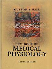 "GUYTON & HALL - ""TEXTBOOK OF MEDICAL PHYSIOLOGY"" - TENTH HARDBACK EDITION (2000)"