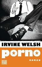 Porno von Irvine Welsh (2017, Taschenbuch)