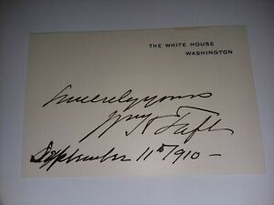 William Howard Taft autograph as President W/ THE WHITE HOUSE Franked Envelope
