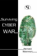 Surviving Cyberwar: By Richard Stiennon