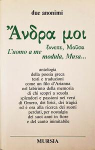 L'UOMO A ME MODULA, MUSA... due anonimi. Mursia, 1986. Prima edizione.