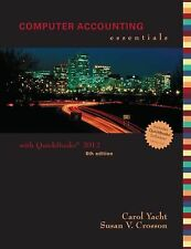 Computer Accounting Essentials Using Quickbooks Pro 2012 with CD by Yacht, Caro