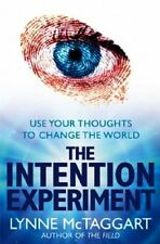 The Intention Experiment by Lynne McTaggart NEW