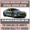 WORKSHOP MANUAL SERVICE & REPAIR GUIDE for ASTON MARTIN V8 VANTAGE 2005-2016
