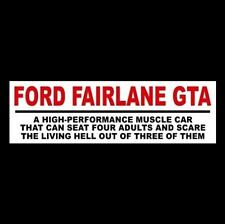 """Funny """"FORD FAIRLANE GTA"""" decal STICKER muscle car 1966 1967 390 500 vtg hot rod"""