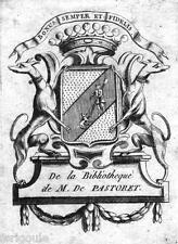 EX-LIBRIS de Claude Emmanuel de PASTORET. Provence.