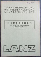 Lanz Heurechen LR 36 , 38 , LS 30 Zusammenbau -Betriebsanleitung + ET-Liste