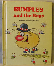 Rumples and the Bugs by Bob Miller, HC, 1982, RARE-Hard to Find