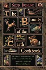 The Bounty of the Earth Cookbook/the Practical Classic on How to Cook Fish,