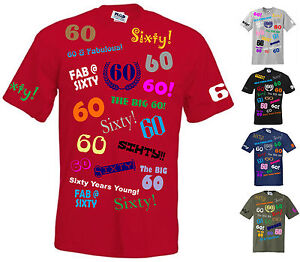 60th BIRTHDAY STANDARD CUT T-SHIRT S to 5XL **INDIVIDUAL DESIGNS** 60 years old