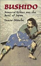 Dover Military History, Weapons, Armor: Bushido : Samurai Ethics and the Soul...