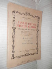 LE FORME POETICHE DEI GRECI E DEI ROMANI Cesare Bione Nuova Italia 1946 greco